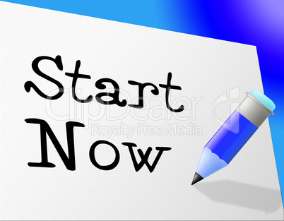 Start Now Shows At This Time And Initiate