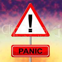 Panic Sign Represents Hysteria Display And Signboard