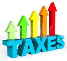 Increase Taxes Shows Taxpayer Duties And Upward