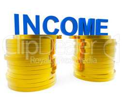 Income Money Represents Finances Wealthy And Revenue