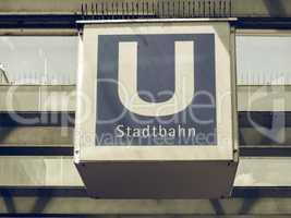 Vintage looking Ubahn sign