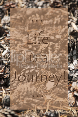 Vertical Autumn Card, Quote Life Is A Journey