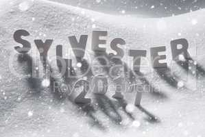 Sylvester 2017 Means New Years Eve, White Letters, Snow, Snowflakes