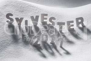 Sylvester 2017 Means New Years Eve, White Letters, Snow