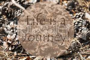 Autumn Greeting Card, Quote Life Is A Journey