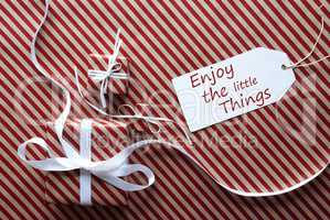 Two Gifts With Label, Quote Enjoy The Little Things