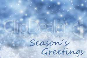 Blue Sparkling Christmas Background, Snow, Text Seasons Greetings
