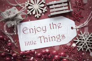 Nostalgic Christmas Decoration, Label With Quote Enjoy Little Things