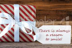 Present With Label, Quote Always Reason To Smile