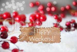 Burnt Label, Snow, Bokeh, Text Happy Weekend