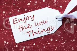 One Label On Red Background, Snowflakes, Quote Enjoy Little Thin