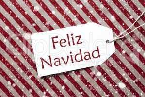 Label On Red Paper, Feliz Navidad Means Merry Christmas, Snowflakes