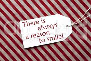 Label On Red Wrapping Paper, Quote Always Reason To Smile