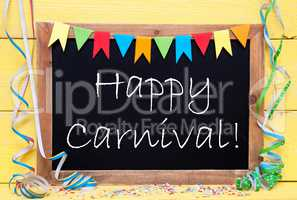 Chalkboard With Streamer, Text Happy Carnival