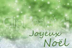 Green Sparkling Background, Snow, Joyeux Noel Means Merry Christmas