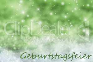 Green Sparkling Background, Snow, Geburtstagsfeier Means Birthday Party