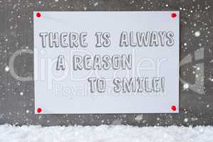 Label On Cement Wall, Snowflakes, Quote Always Reason To Smile