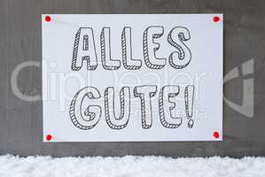 Label On Cement Wall, Snow, Alles Gute Means Best Wishes