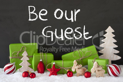 Christmas Decoration, Cement, Snow, Text Be Our Guest
