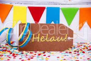 Party Label With Streamer, Text Helau Means Happy Carnival