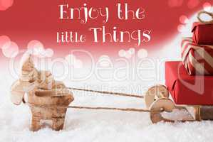 Reindeer With Sled, Red Background, Quote Enjoy The Little Thing