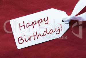 One Label On Red Background, Text Happy Birthday