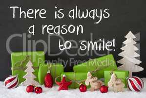 Christmas Decoration, Cement, Snow, Quote Always Reason To Smile