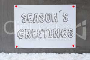 Label On Cement Wall, Snow, Text Seasons Greetings
