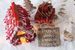 Gingerbread House, Sled, Snow, Quote Always Reason To Smile