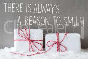 Two Gifts With Snow, Quote Always Reason To Smile