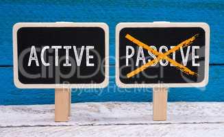 Active instead of Passive