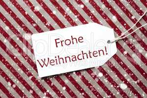 Label On Red Paper, Frohe Weihnachten Means Merry Christmas, Snowflakes