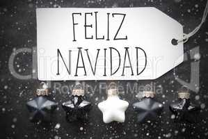 Black Balls, Snowflakes, Feliz Navidad Means Merry Christmas