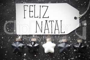 Black Balls, Snowflakes, Feliz Natal Means Merry Christmas