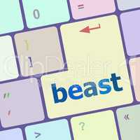 beast word on keyboard key, notebook computer button
