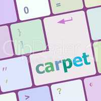 carpet word on computer pc keyboard key