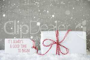 Gift, Cement Background With Snowflakes, Quote Always Time Begin
