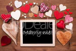 One Chalkbord, Many Red Hearts, Marry Me