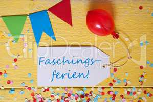 Party Label, Confetti, Balloon, Faschingsferien Means Carnival Vacation