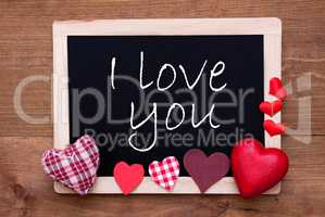 Blackboard With Textile Hearts, Text I Love You
