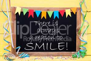 Chalkboard With Streamer, Quote Always Reason To Smile