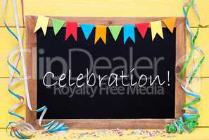 Chalkboard With Streamer, Text Celebration