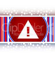 glossy web button with attention warning sign. Rounded square shape icon