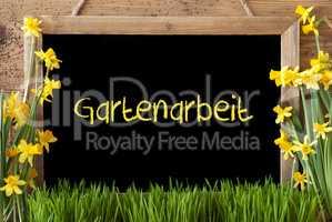 Spring Flower Narcissus, Chalkboard, Gartenarbeit Means Gardening