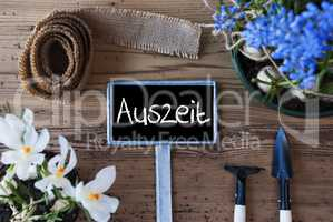 Spring Flowers, Sign, Auszeit Means Downtime