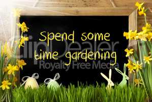 Sunny Narcissus, Easter Egg, Bunny, Text Spend Some Time Gardening