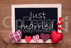 Chalkbord, Red Fabric Hearts, Text Just Married