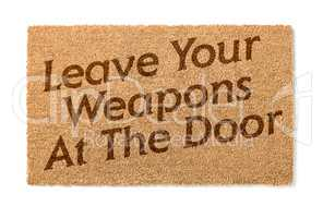 Leave Your Weapons At The Door Welcome Mat On White
