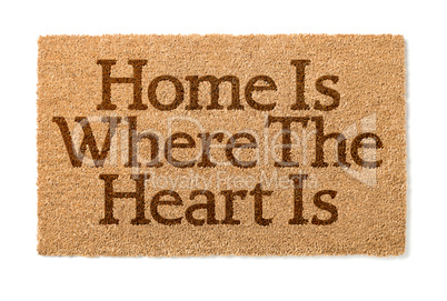 Home Is Where The Heart Is Welcome Mat On White