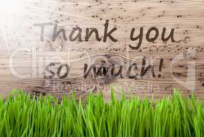 Bright Sunny Wooden Background, Gras, Text Thank You So Much